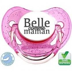 """Tétine bébé """"Belle comme maman """""""
