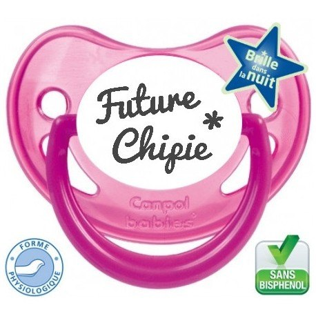 """Tétine personnalisée """"Future chipie """""""
